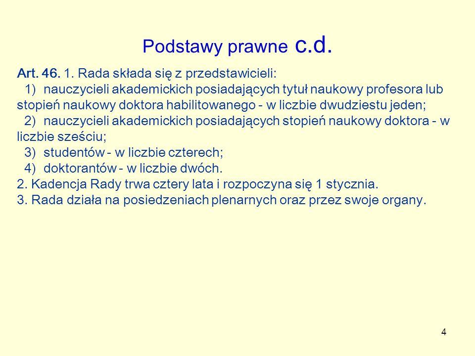 4 Podstawy prawne c.d. Art. 46. 1.