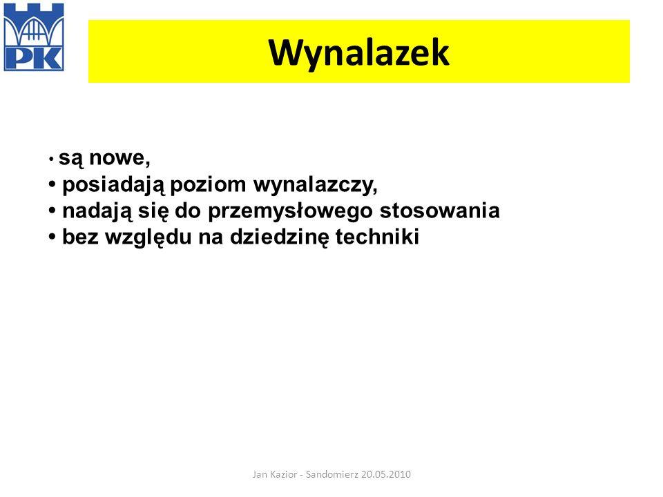 Wynalazek Jan Kazior - Sandomierz 20.05.2010 są nowe, posiadają poziom wynalazczy, nadają się do przemysłowego stosowania bez względu na dziedzinę tec