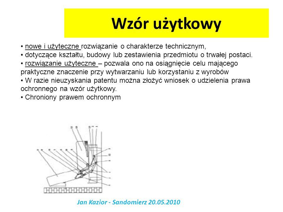 Wzór użytkowy Jan Kazior - Sandomierz 20.05.2010 nowe i użyteczne rozwiązanie o charakterze technicznym, dotyczące kształtu, budowy lub zestawienia pr