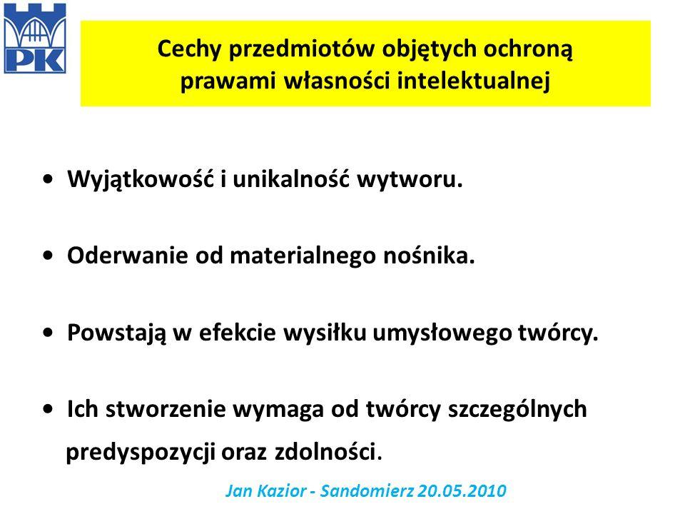 Jan Kazior - Sandomierz 20.05.2010 Wnioski 1.Wiedza jest towarem o wartości rynkowej.