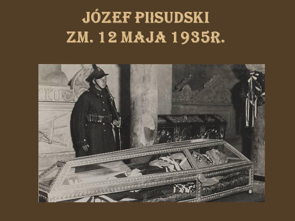 Józef Pi ł sudski zm. 12 maja 1935r.