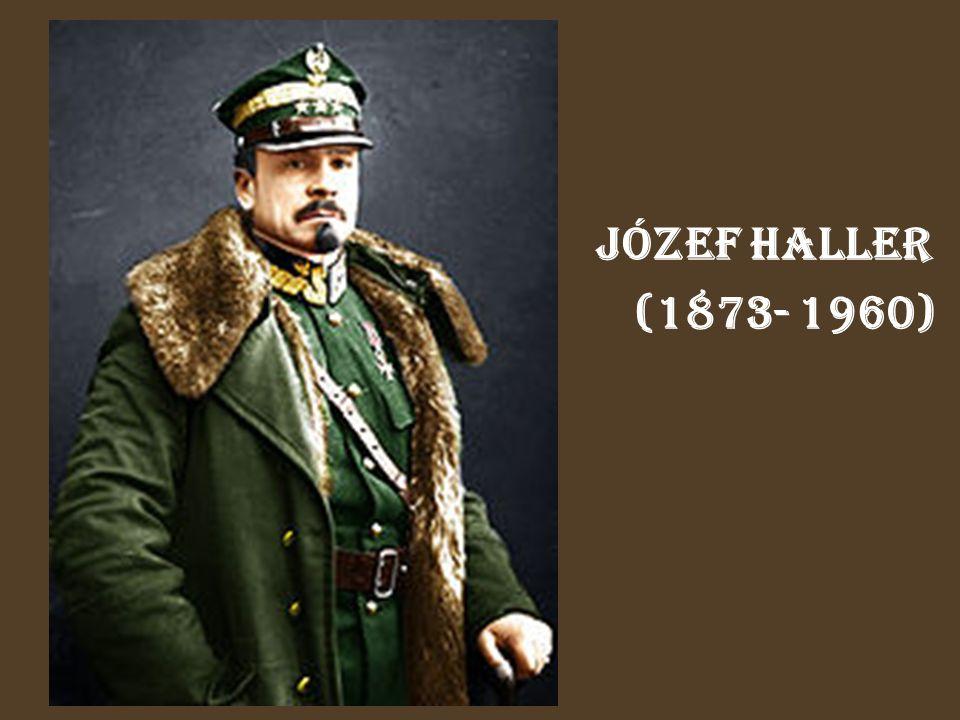Józef Haller (1873- 1960)