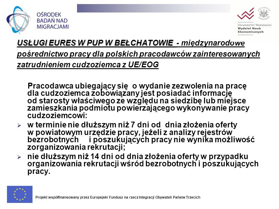 USŁUGI EURES W PUP W BEŁCHATOWIE USŁUGI EURES W PUP W BEŁCHATOWIE - międzynarodowe pośrednictwo pracy dla polskich pracodawców zainteresowanych zatrud