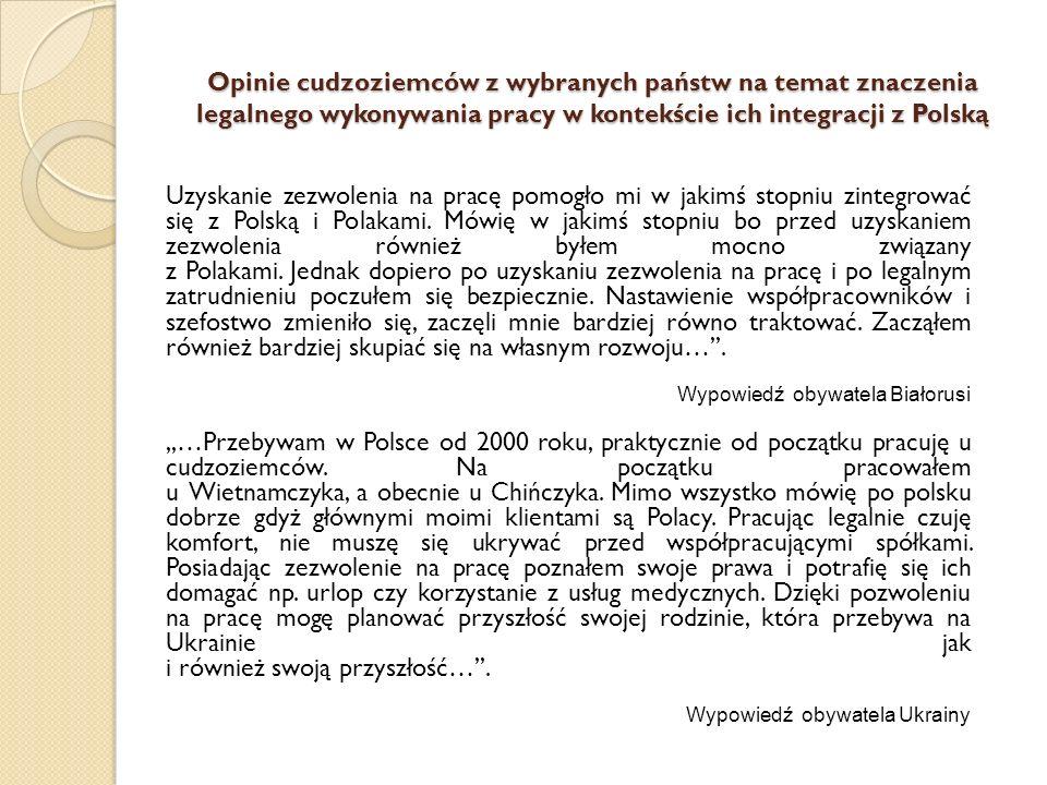 Uzyskanie zezwolenia na pracę pomogło mi w jakimś stopniu zintegrować się z Polską i Polakami. Mówię w jakimś stopniu bo przed uzyskaniem zezwolenia r