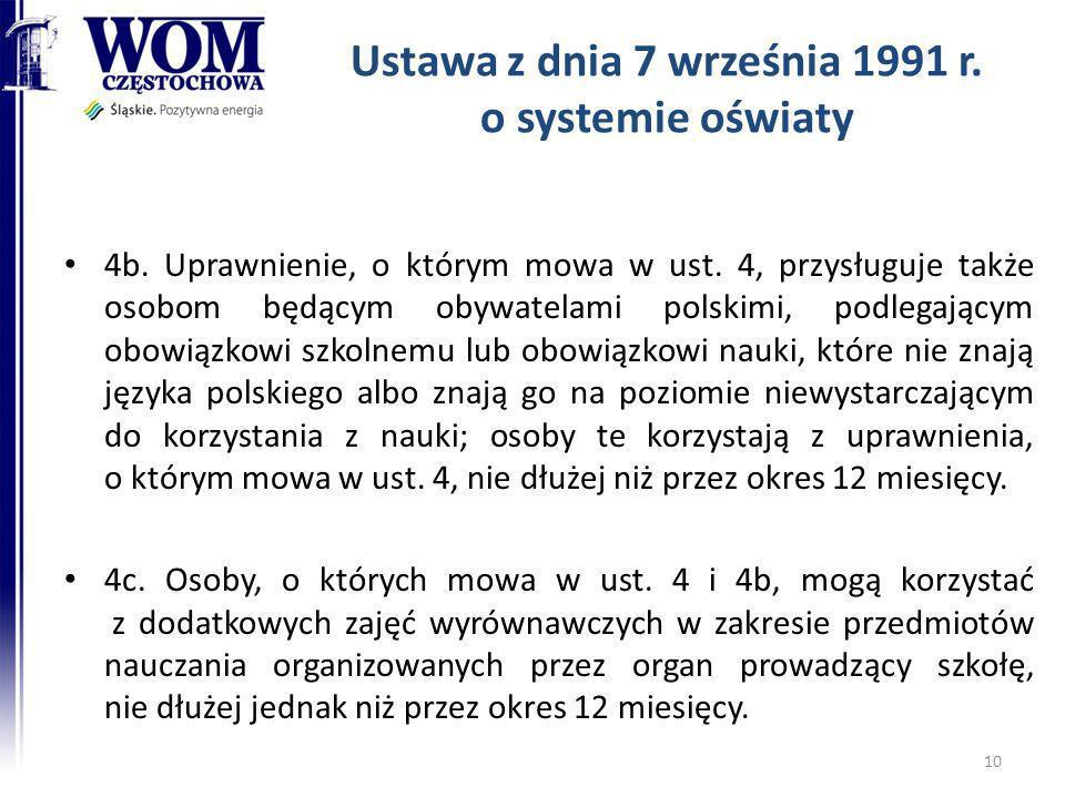 Ustawa z dnia 7 września 1991 r. o systemie oświaty 4b. Uprawnienie, o którym mowa w ust. 4, przysługuje także osobom będącym obywatelami polskimi, po