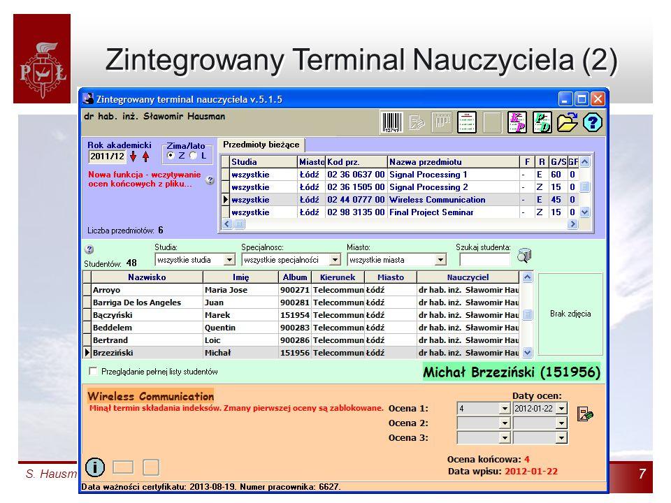 S. Hausman: Zintegrowany System Informatyczny Dydaktyki: Jak zrezygnowaliśmy z indeksów 7 Zintegrowany Terminal Nauczyciela (2)