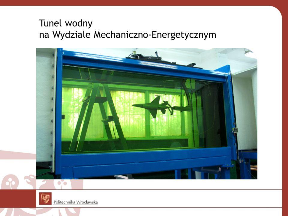Tunel wodny na Wydziale Mechaniczno-Energetycznym