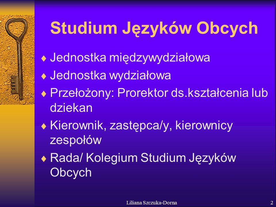 Liliana Szczuka-Dorna3 Nauczanie języków na lektoratach J.