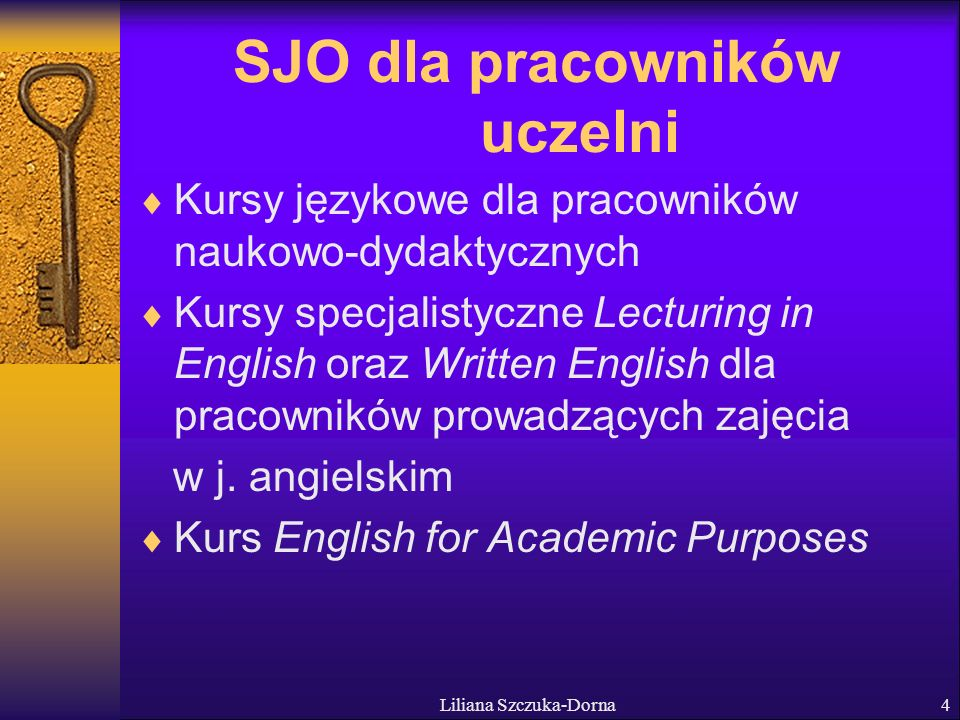 Liliana Szczuka-Dorna5 SJO dla pracowników uczelni Centrum egzaminacyjne np.