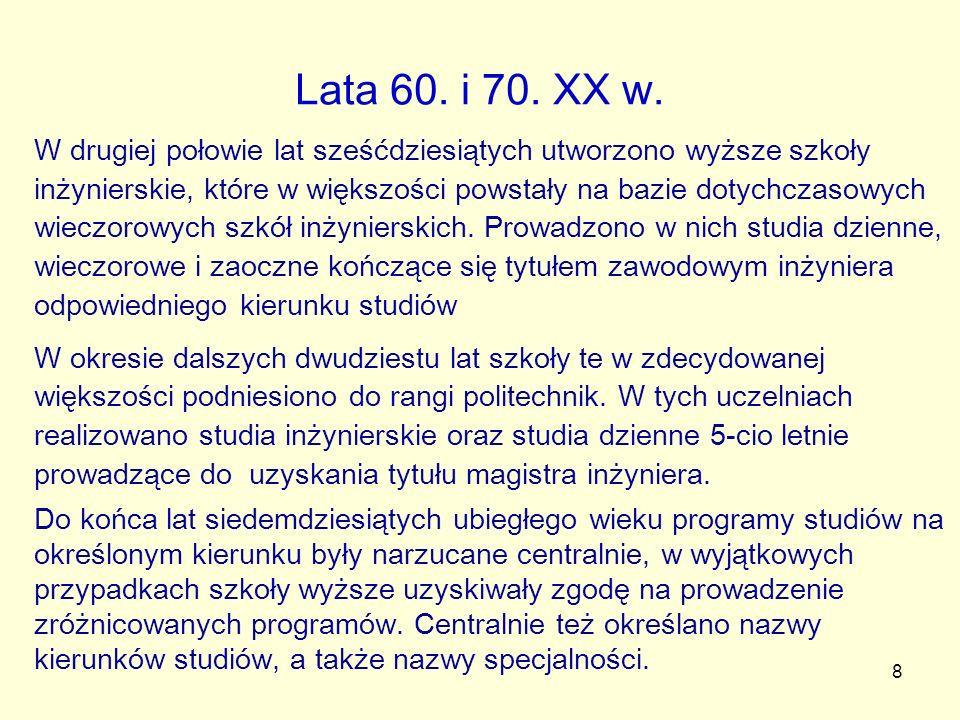 9 Kolejne ustawy Z 5 listopada 1958 r.o szkołach wyższych (Dz.
