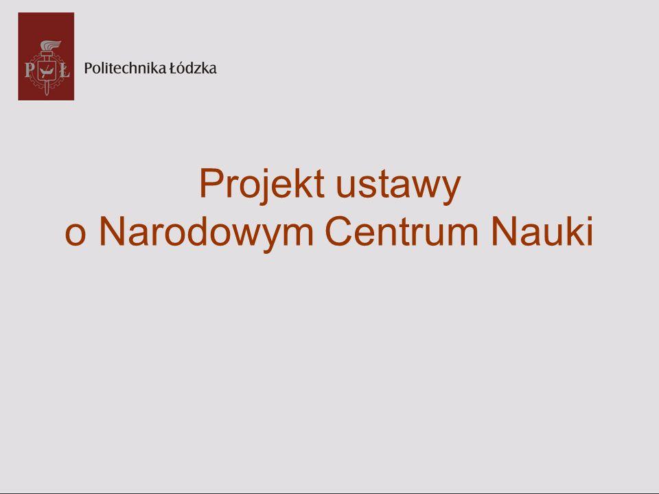 Projekt ustawy o Narodowym Centrum Nauki
