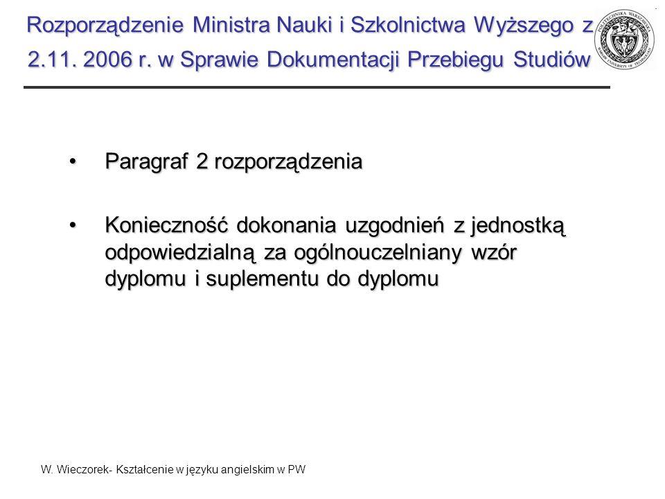 Rozporządzenie Ministra Nauki i Szkolnictwa Wyższego z 2.11. 2006 r. w Sprawie Dokumentacji Przebiegu Studiów Paragraf 2 rozporządzeniaParagraf 2 rozp