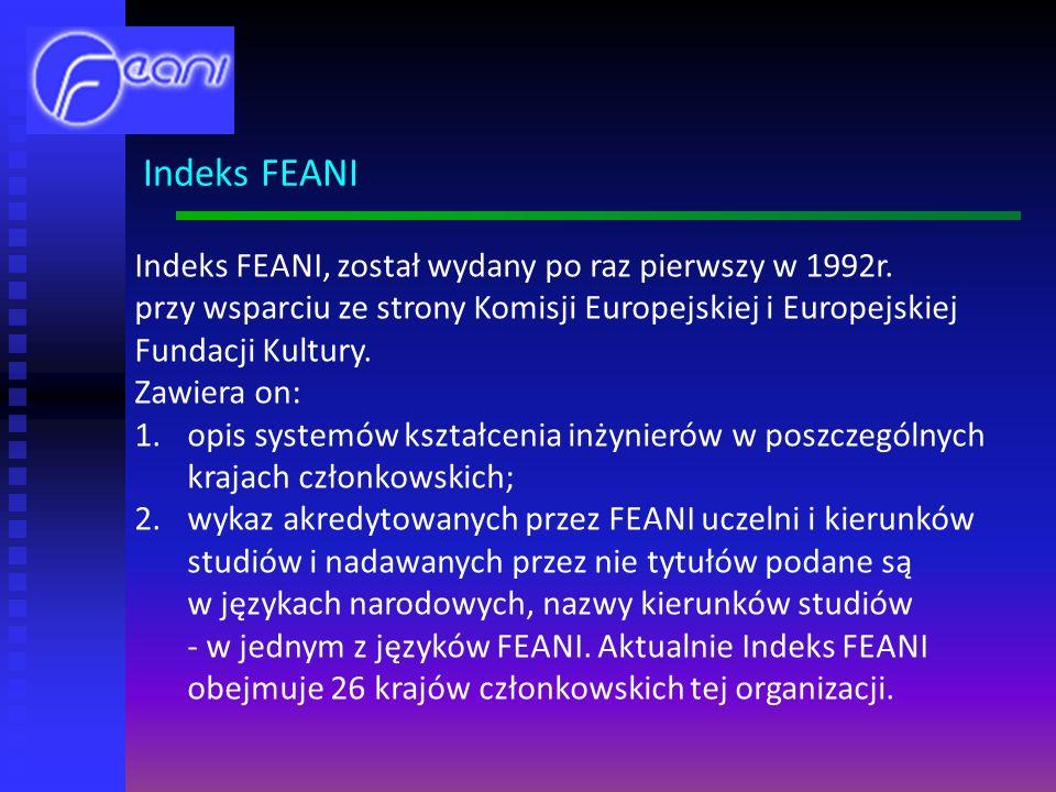 Indeks FEANI, został wydany po raz pierwszy w 1992r.
