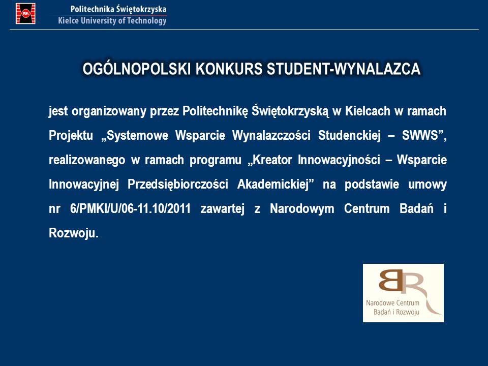 jest organizowany przez Politechnikę Świętokrzyską w Kielcach w ramach Projektu Systemowe Wsparcie Wynalazczości Studenckiej – SWWS, realizowanego w r