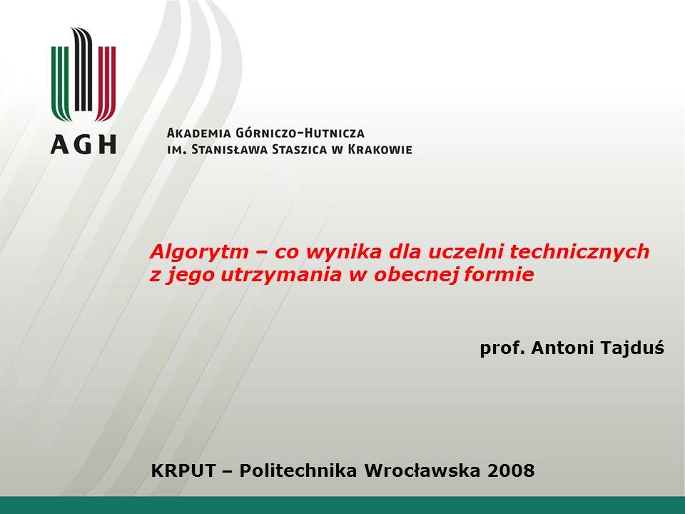 Przypomnę teraz stanowisko Forum Uczelni Technicznych wobec algorytmu podziału środków na uczelnie wyższe
