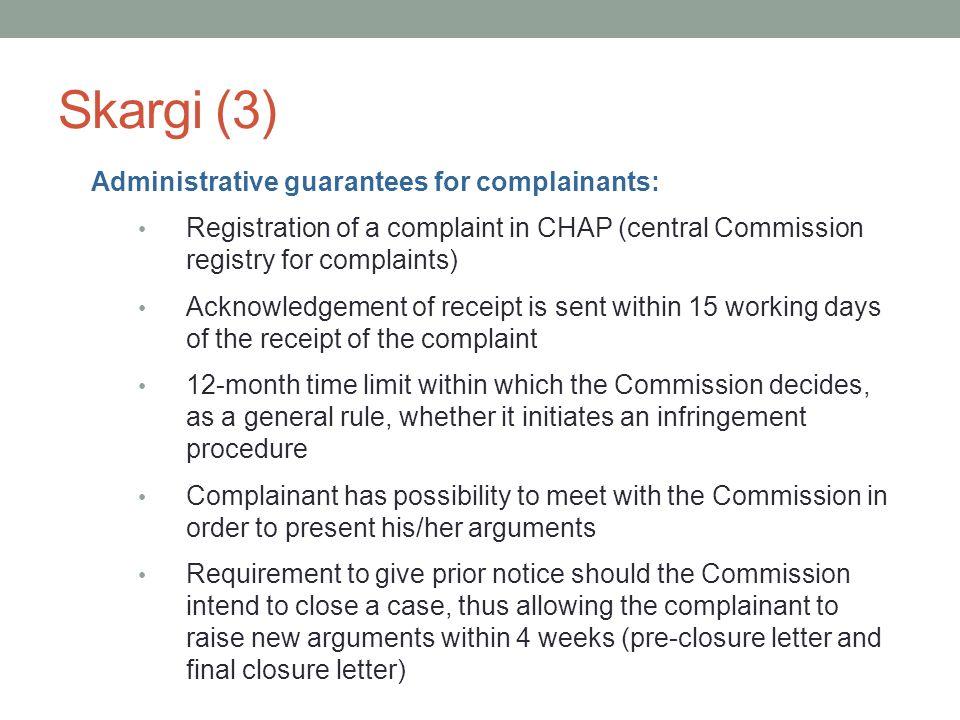 Skargi (3) Administrative guarantees for complainants: Registration of a complaint in CHAP (central Commission registry for complaints) Acknowledgemen