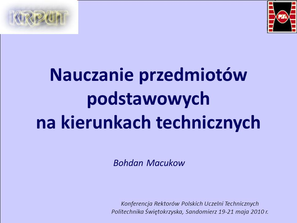 2 Bohdan Macukow Sandomierz 19-21 maja 2010 r.