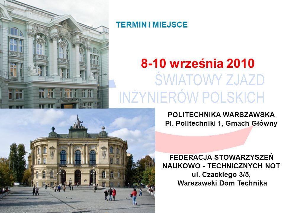 8-10 września 2010 POLITECHNIKA WARSZAWSKA Pl.