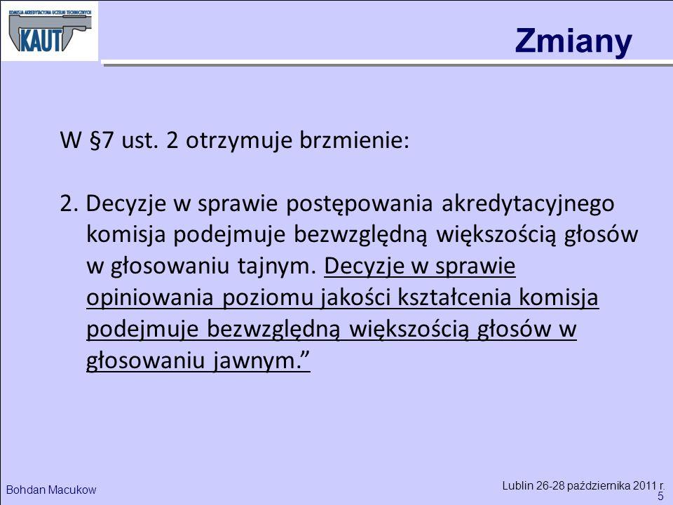 5 Bohdan Macukow Lublin 26-28 października 2011 r.