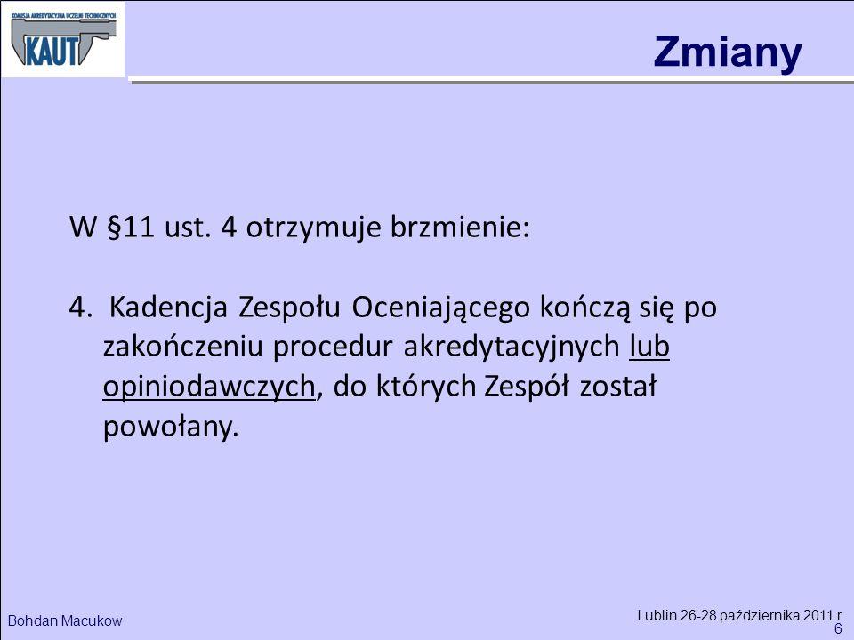 6 Bohdan Macukow Lublin 26-28 października 2011 r.