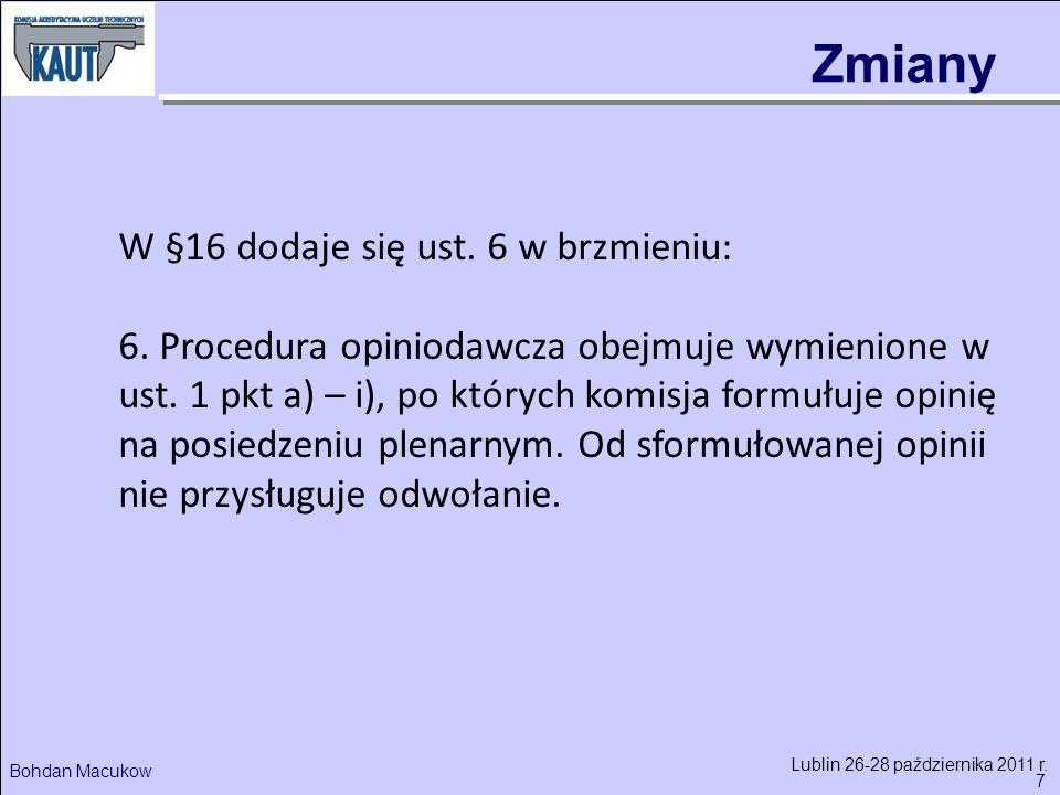 7 Bohdan Macukow Lublin 26-28 października 2011 r.