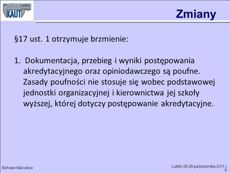 8 Bohdan Macukow Lublin 26-28 października 2011 r.