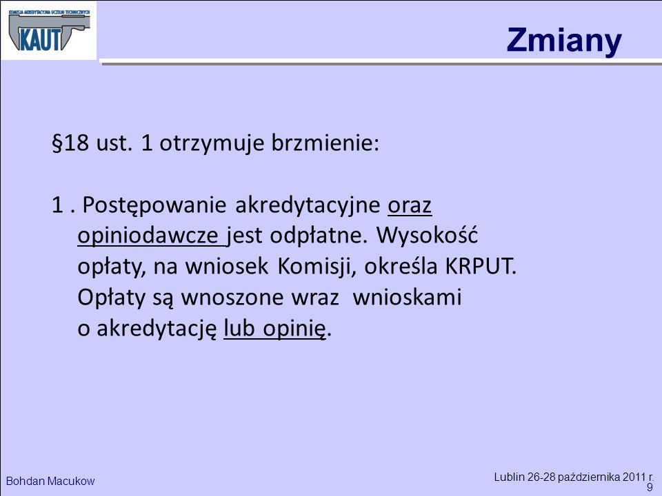9 Bohdan Macukow Lublin 26-28 października 2011 r.