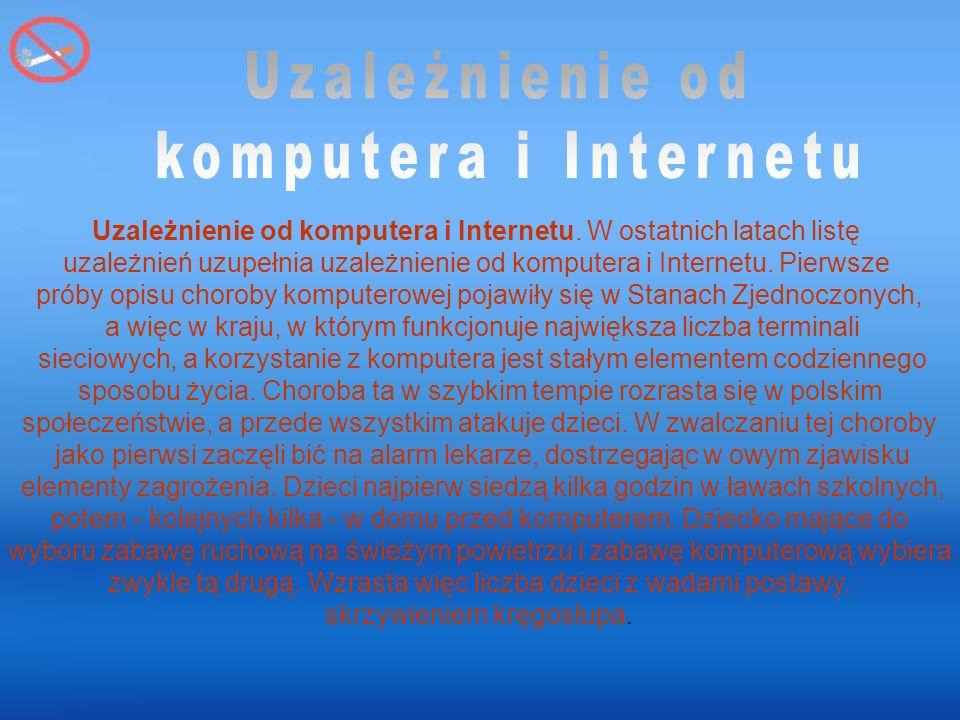 Uzależnienie od komputera i Internetu.