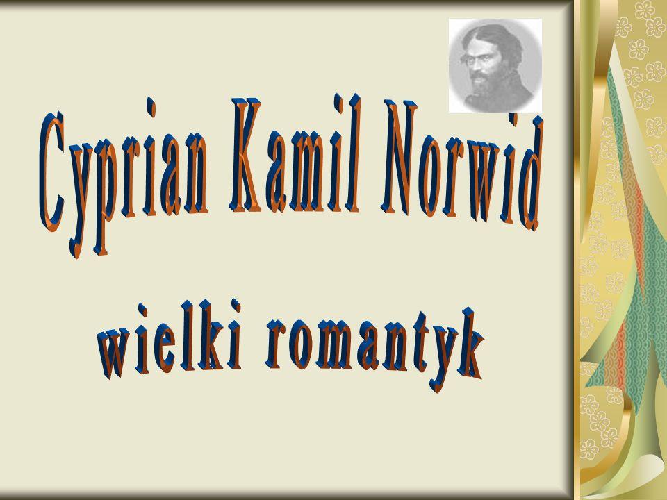 Herb rodu Norwidów -Topór Data i miejsce urodzenia 24 września 1821 - Laskowo- Głuchy Data i miejsce śmierci 23 maja 1883 - Paryż