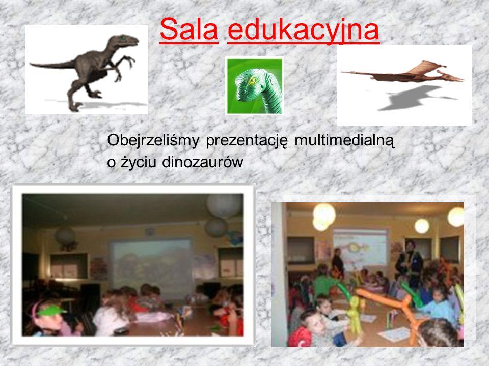 Sala edukacyjna Obejrzeliśmy prezentację multimedialną o życiu dinozaurów