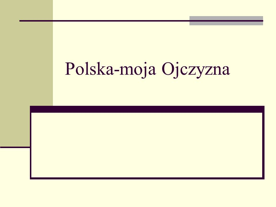 Polska-moja Ojczyzna
