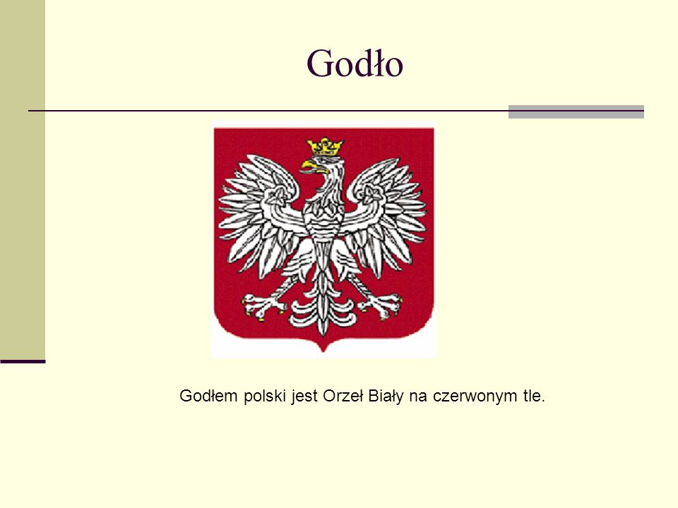 Godło Godłem polski jest Orzeł Biały na czerwonym tle.