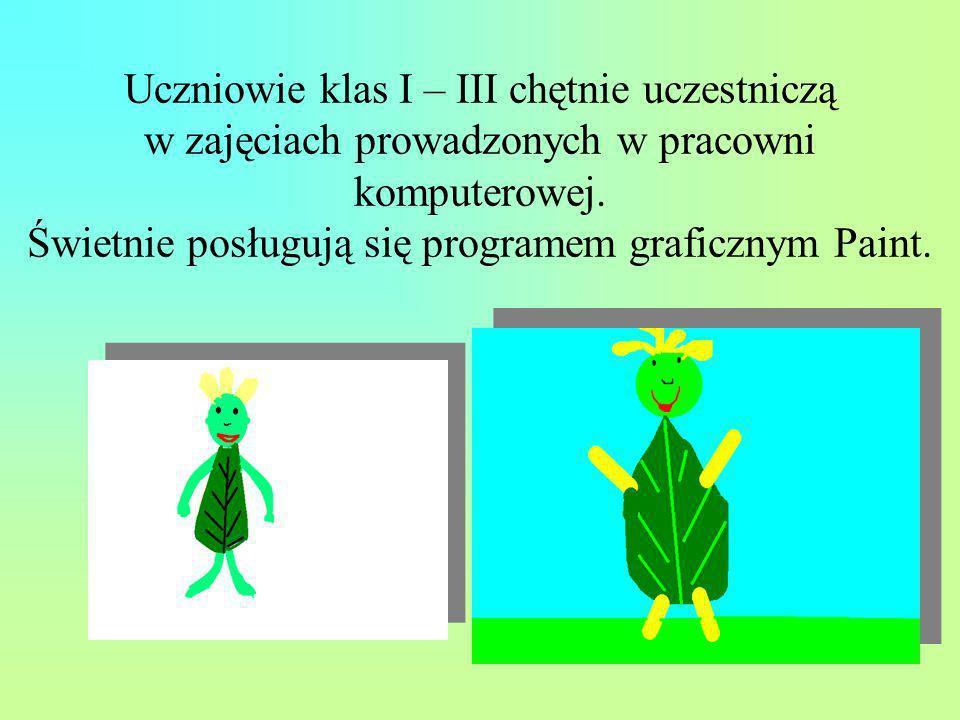 Uczniowie klas I – III chętnie uczestniczą w zajęciach prowadzonych w pracowni komputerowej. Świetnie posługują się programem graficznym Paint.