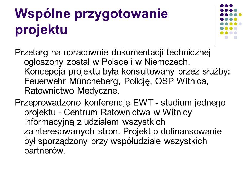Wspólne przygotowanie projektu Przetarg na opracownie dokumentacji technicznej ogłoszony został w Polsce i w Niemczech.