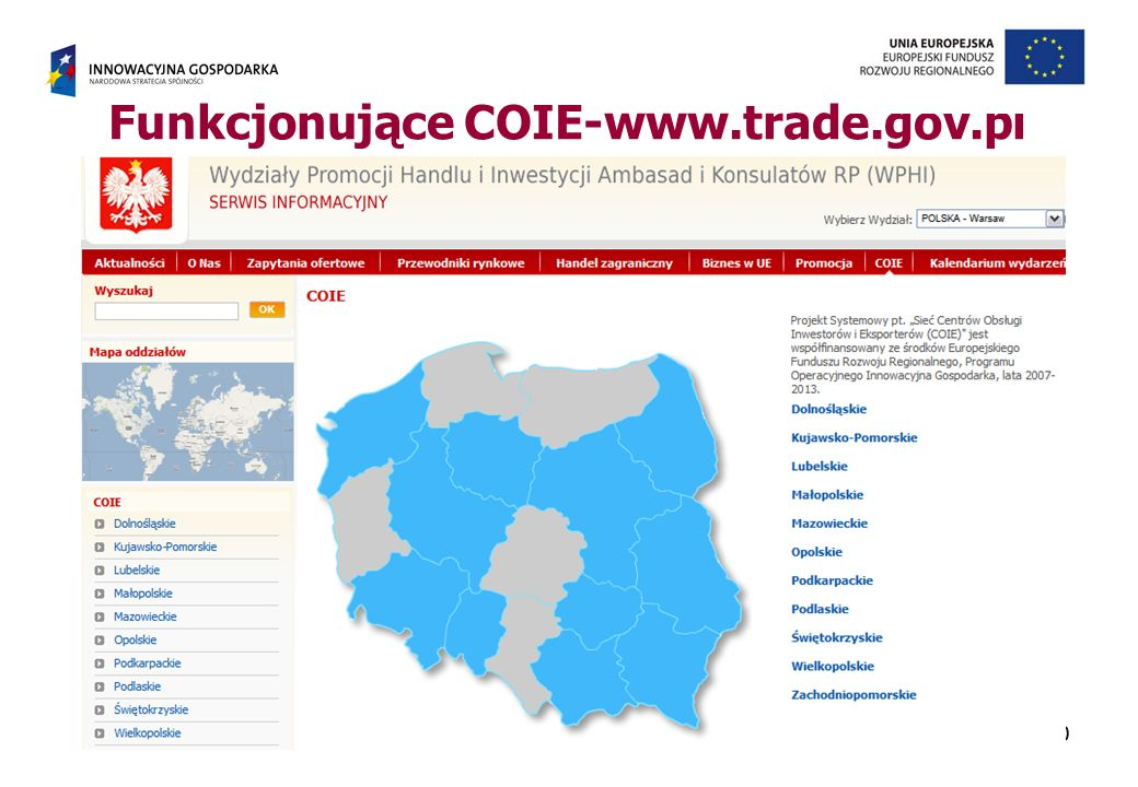 10 Funkcjonujące COIE-www.trade.gov.pl 10Ministerstwo Gospodarki