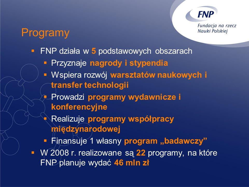 Nagrody NAGRODA FNP przyznawana corocznie za wybitne osiągnięcia i odkrycia naukowe NAGRODA NAUKOWA COPERNICUS wyróżnienie najbardziej aktywnych uczestników polsko-niemieckiej współpracy naukowej POLSKIE HONOROWE STYPENDIUM IM.