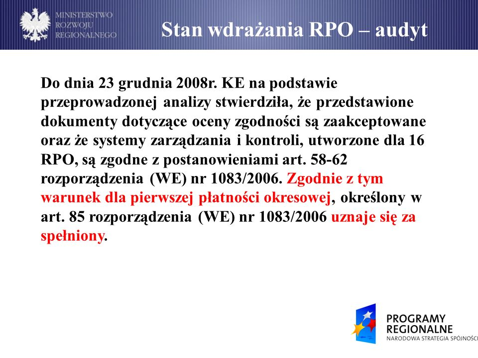 Średnia wartość wniosków o płatność w KSI w PLN (stan na 19 stycznia 2009r.)