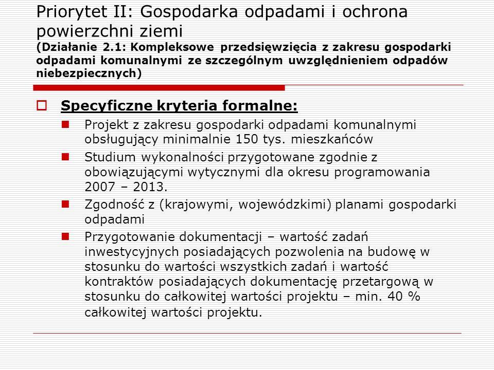 Priorytet II: Gospodarka odpadami i ochrona powierzchni ziemi (Działanie 2.1: Kompleksowe przedsięwzięcia z zakresu gospodarki odpadami komunalnymi ze