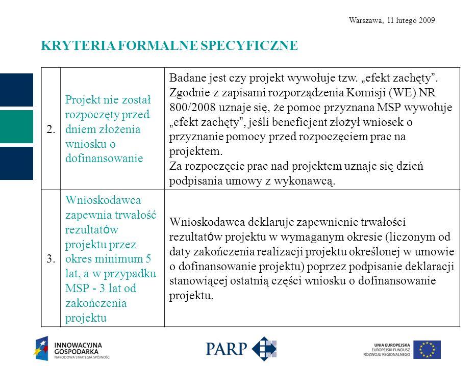 Warszawa, 11 lutego 2009 KRYTERIA MERYTORYCZNE OBLIGATORYJNE 3.3.2 1.