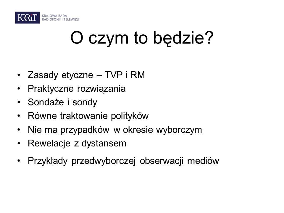 To daje się zmierzyć Analizy programów mediów publicznych i prywatnych w czasie kampanii wyborczych: Fundacja Batorego - monitoring of elections television news in Poland 2006-2011 (samorządowe 2006, prezydenckie i samorządowe 2010, parlamentarne 2011 w TVP, TVN i Polsacie); KRRiT- kampania wyborcza 2011 r.