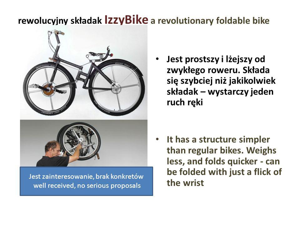 rewolucyjny składak IzzyBike a revolutionary foldable bike Jest prostszy i lżejszy od zwykłego roweru. Składa się szybciej niż jakikolwiek składak – w