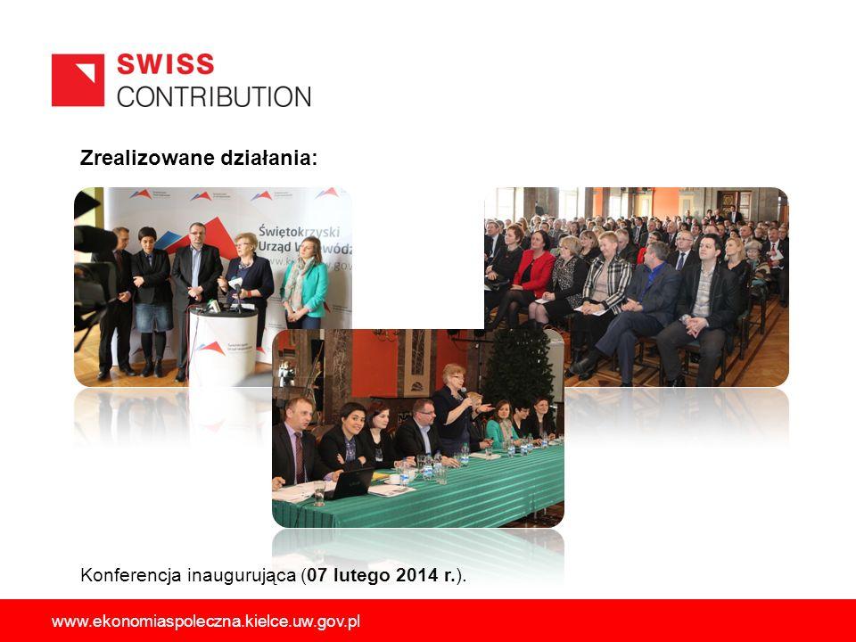 Zrealizowane działania: Konferencja inaugurująca (07 lutego 2014 r.). www.ekonomiaspoleczna.kielce.uw.gov.pl