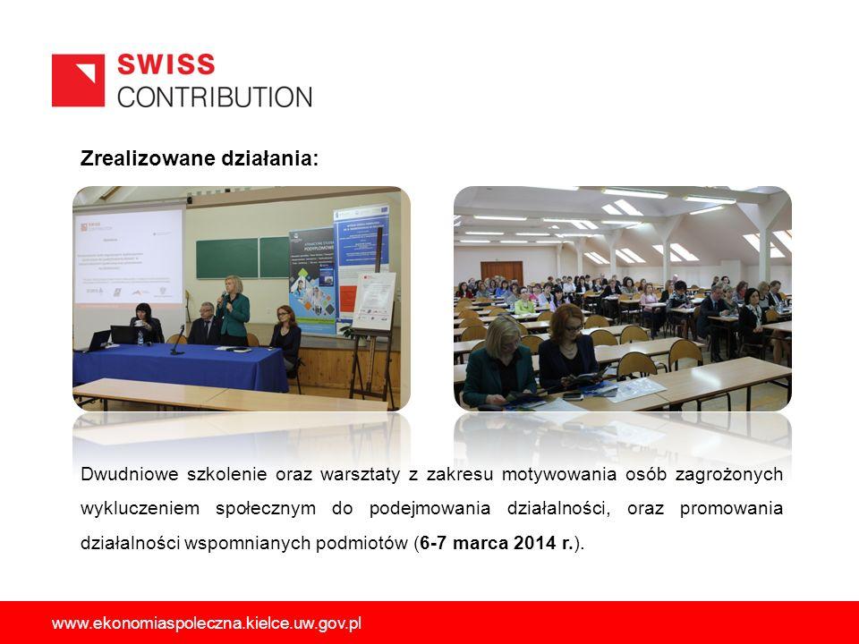 Zrealizowane działania: Dwudniowe szkolenie oraz warsztaty z zakresu motywowania osób zagrożonych wykluczeniem społecznym do podejmowania działalności, oraz promowania działalności wspomnianych podmiotów (6-7 marca 2014 r.).