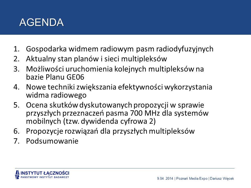 9.04.2014   Poznań Media Expo   Dariusz Więcek Gospodarka widmem radiowym Częstotliwości radiowe stanowią unikalny, odnawialny, skończony i cenny zasób państwowy zarządzany na szczeblu krajowym (UKE, KRRiT) i międzynarodowym (ITU, CEPT) Zarządzanie widmem radiowym wykorzystuje ramowy podział zasobów radiowych na typy służb radiowych, rezerwacje i przydziały częstotliwości, który definiują Krajowe Tablice Przeznaczeń Częstotliwości (KTPCz) i RR ITU Zasoby widma radiowego stanowią cenne źródło stanowiące o wpływach budżetowych (ze sprzedaży, licencjonowania, pozwoleń radiowych) mający często też znaczny wpływ np.