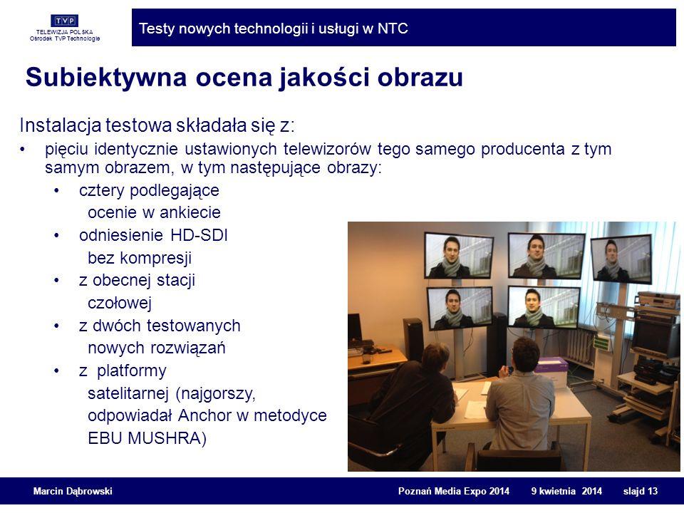 TELEWIZJA POLSKA Ośrodek TVP Technologie Testy nowych technologii i usługi w NTC Marcin Dąbrowski Poznań Media Expo 2014 9 kwietnia 2014 slajd 13 Subi