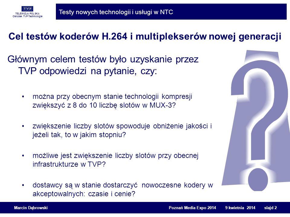TELEWIZJA POLSKA Ośrodek TVP Technologie Testy nowych technologii i usługi w NTC Marcin Dąbrowski Poznań Media Expo 2014 9 kwietnia 2014 slajd 13 Subiektywna ocena jakości obrazu Instalacja testowa składała się z: pięciu identycznie ustawionych telewizorów tego samego producenta z tym samym obrazem, w tym następujące obrazy: cztery podlegające ocenie w ankiecie odniesienie HD-SDI bez kompresji z obecnej stacji czołowej z dwóch testowanych nowych rozwiązań z platformy satelitarnej (najgorszy, odpowiadał Anchor w metodyce EBU MUSHRA)