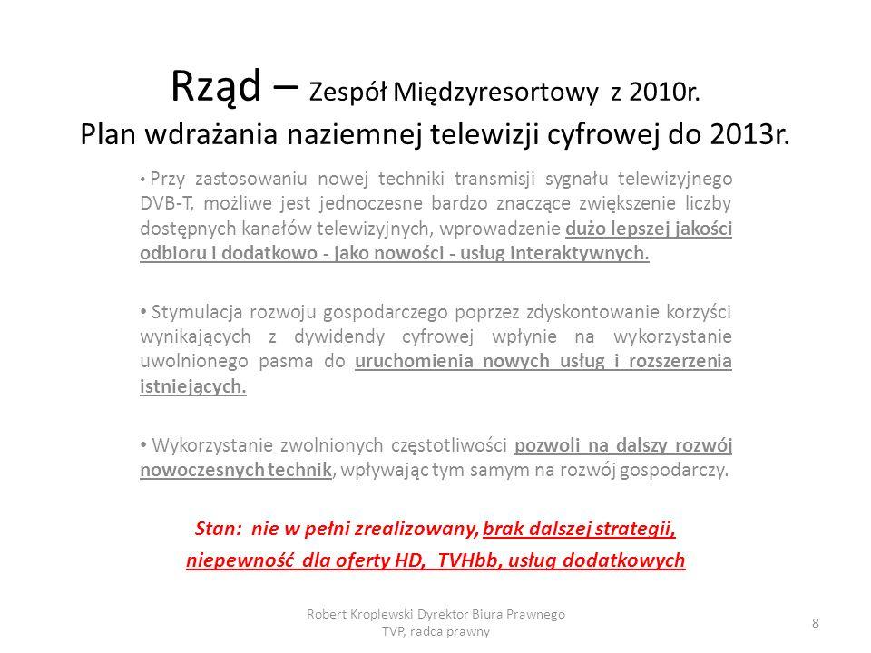 Rząd – Zespół Międzyresortowy z 2010r.Plan wdrażania naziemnej telewizji cyfrowej do 2013r.