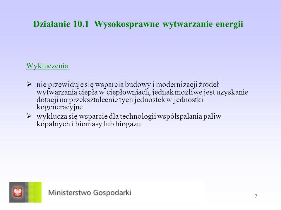 8 Działanie 10.2 Efektywna dystrybucja energii Rodzaje projektów (1): Rozbudowa lub modernizacja sieci dystrybucyjnych wysokiego, średniego i niskiego napięcia mająca na celu ograniczenie strat sieciowych i ograniczenie czasu trwania przerw w zasilaniu odbiorców oraz umożliwiająca przyłączanie nowych, rozproszonych źródeł wytwarzania energii do Krajowego Systemu Elektroenergetycznego Budowa nowych oraz modernizacja istniejących sieci ciepłowniczych poprzez stosowanie innowacyjnych, energooszczędnych technologii Celem działania jest zmniejszenie strat energii powstających w procesie dystrybucji energii elektrycznej i ciepła oraz zwiększenie niezawodności dostaw tej energii