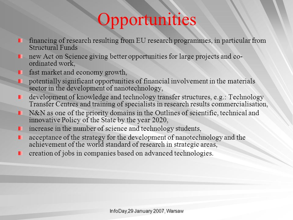 InfoDay,29 January 2007, Warsaw Opportunities financing of research resulting from EU research programmes, in particular from Structural Funds new Act