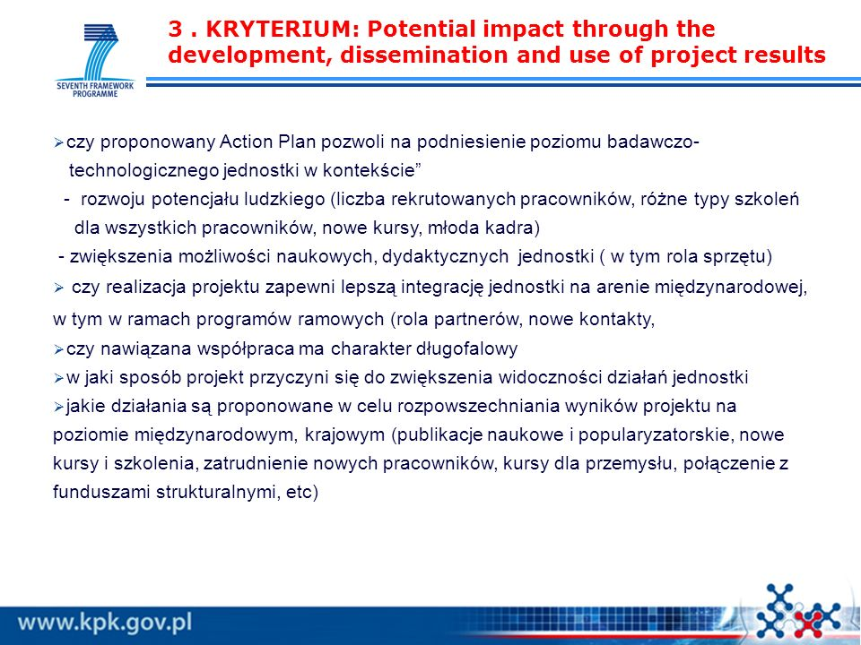 3. KRYTERIUM: Potential impact through the development, dissemination and use of project results czy proponowany Action Plan pozwoli na podniesienie p